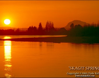 SKAGIT SPRING, Sunset on the Skagit, Clyde Keller photo, 1980