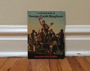 George Caleb Bingham Coloring Book 1990 Vintage Book Paperback Children's Library American Art
