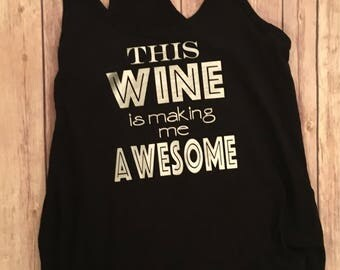 This wine is making me awesome tank