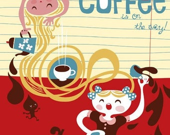 coffee is on the way... limited edition giclee print of an original illustration (8.5 x 11in)