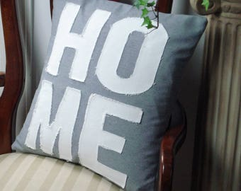 "16"" Home Applique Word Pillow Hand Dyed Gray Canvas  White Tattered Letters Shabby Ragged Decorator Pillow 16 x 16"