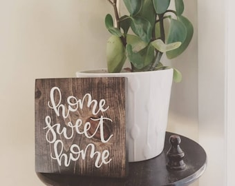 Wood Sign - Home Sweet Home - Hand Painted Wood Sign