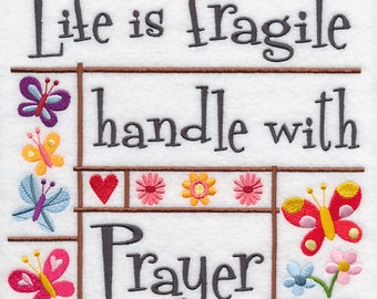 LIFE IS FRAGILE Embroidery on Ladies' Tee or Sweat by Rosemary