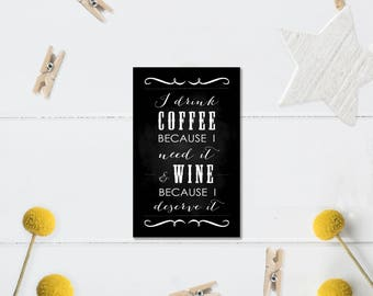 I drink coffee and wine chalkboard fridge magnet