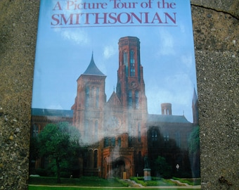 Vintage Book A Picture Tour of the Smithsonian Picture Book of the Smithsonian Institution
