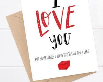 Funny Love Card - I love you but sometimes I wish you'd step on a lego. Funny boyfriend card. Husband card. Wife card.