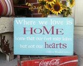 custom Where We Love is Home