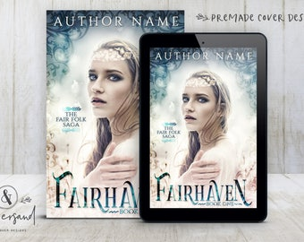"""Premade Digital eBook Book Cover Design """"Fairhaven"""" YA Fantasy Young Adult Romance Urban Fantasy Paranormal New Adult Fiction"""