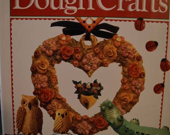 CLEARANCE /// BOOK /// Dough Crafts, materials, techniques and projects, slightly used hardback