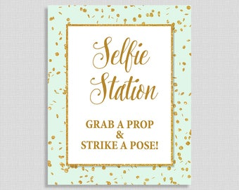 Selfie Station Table Sign, Mint & Gold Glitter Confetti Shower Sign, Wedding, Baby Shower Sign,  INSTANT PRINTABLE