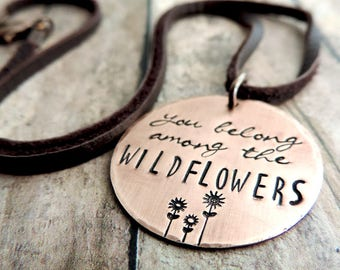 Tom Petty Jewelry - You Belong Among the Wildflowers Necklace - Song Lyrics - Flower Jewelry - Nature Jewelry - Boho Necklace