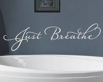 20% OFF Just Breathe Vinyl decal-Vinyl Lettering wall words graphics Home decor itswritteninvinyl