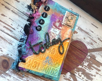 """Original Mixed Media 2017 Weekly Planner and Art Piece """"Live for today"""" 3.75"""" x 7"""""""