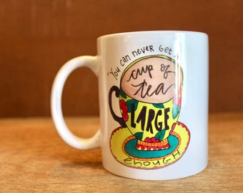 "C.S. Lewis ""You can never get a cup of tea large enough"" Ceramic Mug - Heat-Press Sublimation of Original Watercolor Artwork - 12oz"