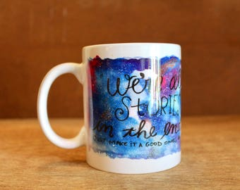 "Doctor Who ""We're all stories in the end"" Ceramic Mug - Heat-Press Sublimation of Original Watercolor Artwork - Eleventh Doctor quote"