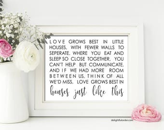 Digital - 8x10 - Love Grows Best in Little Houses, Wall Art Sign, Farmhouse, Wall Art, JPEG Digital File, Instant Download - You Print
