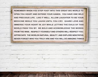 Remember when you go into the world, Extra Large 24x48 - Framed Sign -