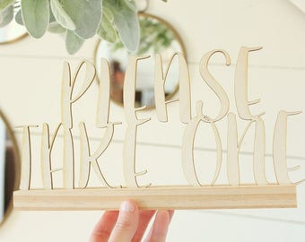 Please Take One Sign Wedding Favor Sign Wedding Sign
