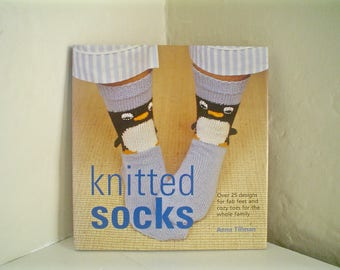 Knitted Socks by Anna Tillman Sock Knitting Book with 25 Sock Patterns