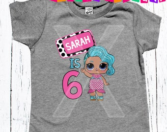 LOL birthday shirt Any Age Applied 1 2 3 or beyond birthday shirt Doll birthday party shirt LOL party age Birthday Shirt Age & Name