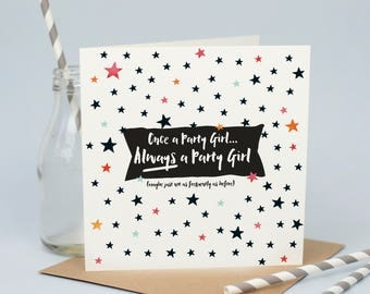 Party Girl Funny Birthday Card