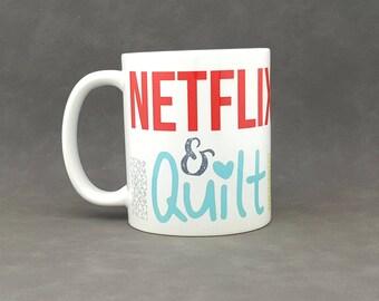 Netflix & Quilt Coffee Mug