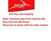 Fast shipping with Israeli ECO Post  Takes 7 business days from Israel to USA