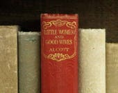 Louisa May Alcott book Little Women and Good Wives