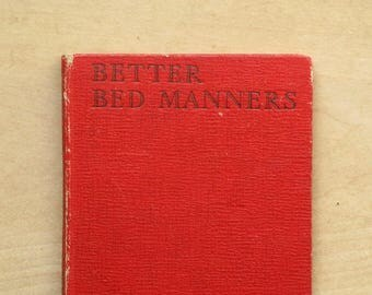 Vintage 1940s Bedroom Etiquette book Better Bed Manners