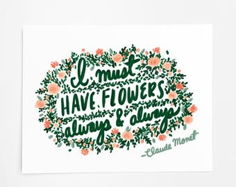 I Must Have Flowers - Art Print - 8x10
