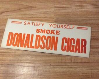 1930s Donaldson Cigar sign vintage tobacciana