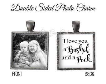 I love you a Bushel and a Peck Personalized Double Sided Photo Charm - Square Pendant - Custom Picture Reversible Jewelry