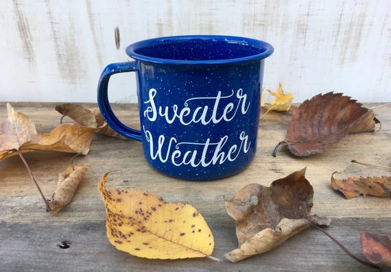 Enamel Mug | Sweater Weather | Mug | Personalized Mug | Camping Mug