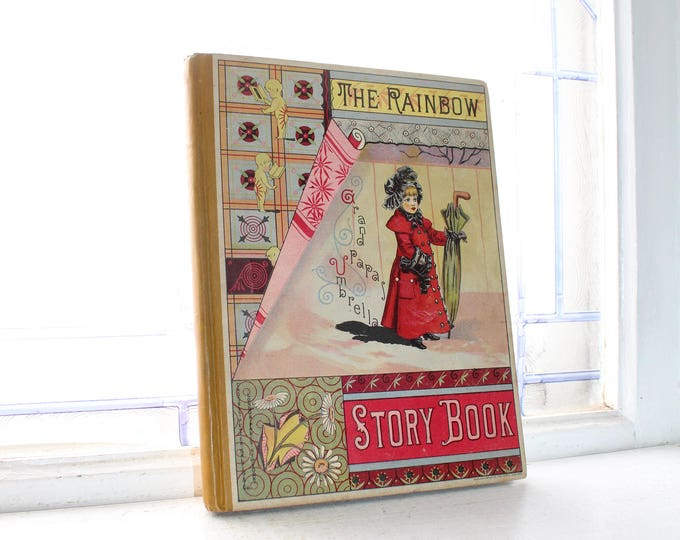Victorian Children's Book Antique 1881 The Rainbow Story Book Dunham