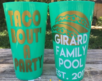 Taco bout a Party / Fiesta BACHELORETTE party cups / But first tequila / Birthday Party / Girls Weekend / Personalized Plastic Cups / Fiesta