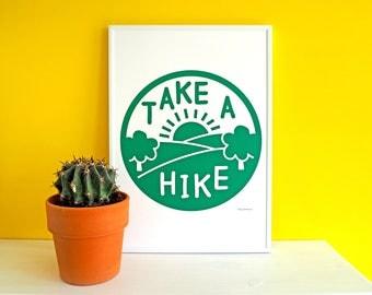 Take a Hike Screen Print, Adventure Poster, Explore Art Print, Hiking Poster Print, Green Nature Screenprint, Funny Screen Print, Funny Art