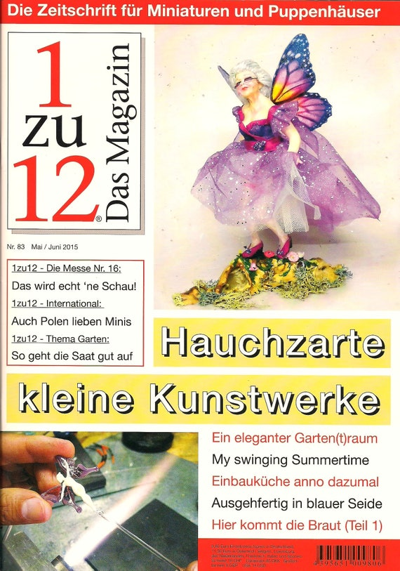 83-1zu12 The magazine, the Journal for Miniatures and Doll houses, No. 83 May/June 2015, delicate little works of art