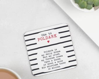 Coaster - Ode To Poldark Coaster - Gift For Girlfriend - Present For Wife - Mother's Day Gift - Aidan Turner