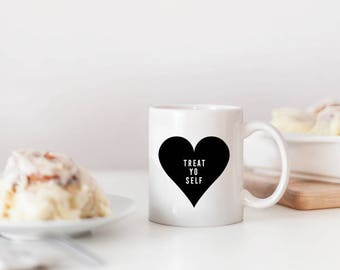 Treat Yo Self White Ceramic Coffee Mug