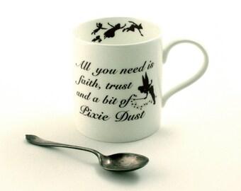 Peter Pan Mug, Tinkerbell Quote, Fine Bone China Mug, Barrie, All You Need is Faith Trust and Pixie Dust, Tea Coffee Cocoa Mug, Silhouettes