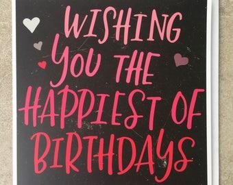 Wishing You The Happiest Birthdays