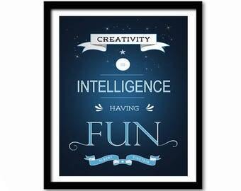 Creativity is Intelligence Having Fun, Albert Einstein Quote, Inspirational Quote, Literary Gift, Einstein Gift, Literary Quote