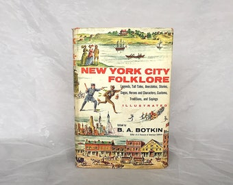 New York City Folklore - Vintage Books New York City Gifts - NYC Gift - New York City Decor - NYC Decor - NYC Old Photos -B.A. Botkin Signed