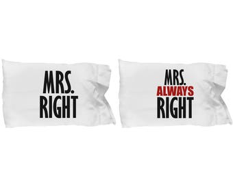 Mrs Right and Always Right LGBT Lesbian Pillowcases (SET of 2) Gift Pride Matching Couple Love Wins