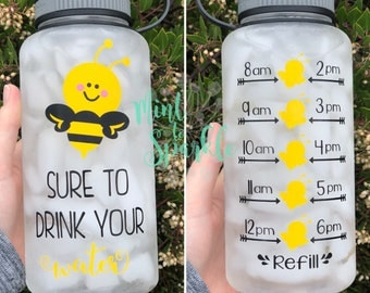 BEE sure to drink your water motivational water bottle with hourly time tracker