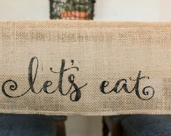 Lets Eat Burlap Table Runner, Table Runner,