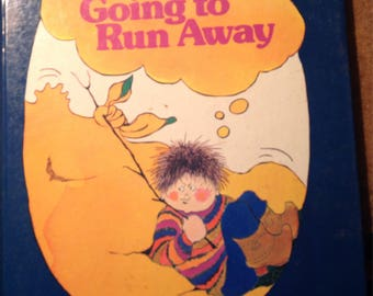 I'M GOING TO run away by Joan Hanson