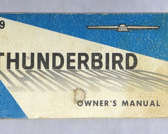 Original 1969 Ford Thunderbird Owners Manual - Fully Intact
