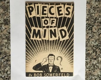 Vintage Magic Book: Pieces of Mind/ By Bob Somerfeld/ Original 1952 Edition/ Magician's Estate