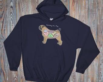Anatomy of a Pug - Funny Pug Dog Hoodie - Dark Colors - Hooded Sweatshirt